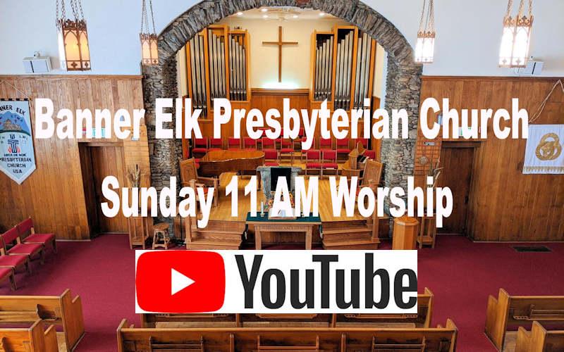 Banner Elk Church Live Stream